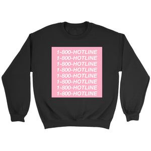 1 800 Hotline Sweatshirt