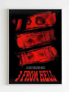 3 From Hell A Rob Zombie Film Poster
