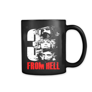 3 From Hell 11oz Mug