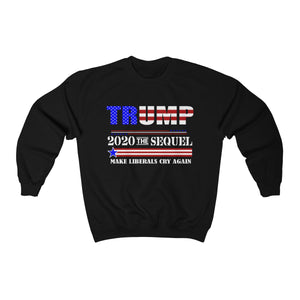 Donald Trump President Funny 2020 Elections Make Liberals Cry Again Unisex Sweatshirt