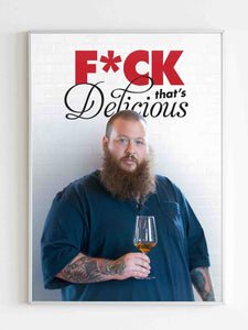Action Bronson Fck That Delicious Poster