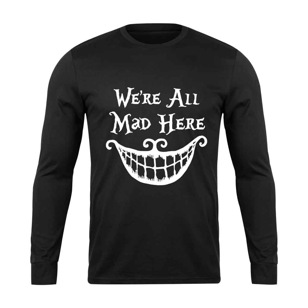 Alice In Wonderland Were All Mad Here Long Sleeve T-Shirt