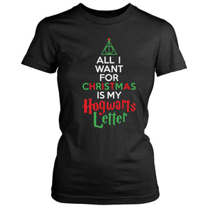 All I Want For Christmas Is My Hogwarts Letter Women's T-Shirt