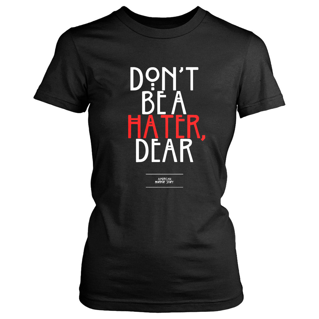 American Horror Story Hater Quote Women's T-Shirt