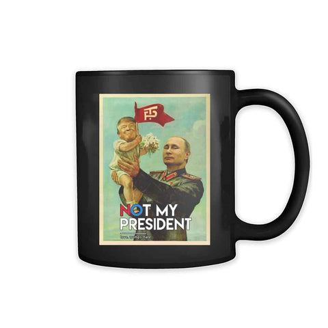 Baby Trump In Putin Not My President Donald Trump 11oz Mug