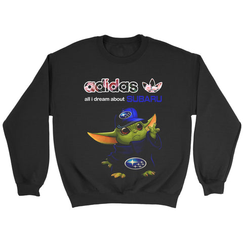 Baby Yoda All I Dream About Subaru Sweatshirt