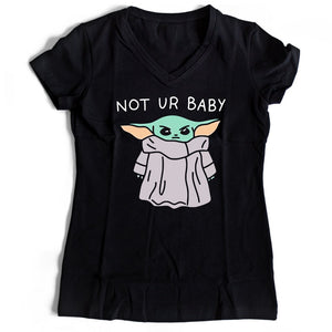 Baby Yoda Not Your Baby Women's V-Neck Tee T-Shirt