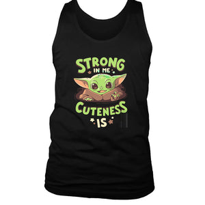 Baby Yoda Strong In Me Cuteness Is Men's Tank Top