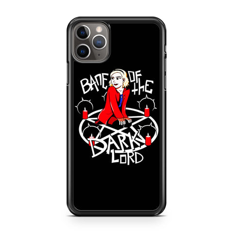 Bane Of The Dark Lord No Twinkle Chilling Adventures Of Sabrina iPhone 11 Pro Max Case