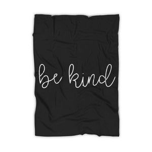 Be A Kind Human Blanket