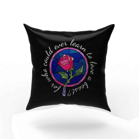 Beauty And The Beast Rose Quote Pillow Case Cover