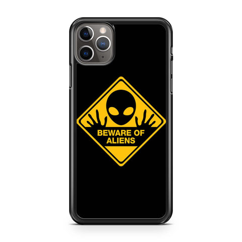 Beware Of Aliens iPhone 11 Pro Max Case