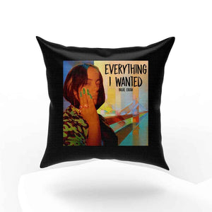 Billie Eilish Everything I Wanted Pillow Case Cover
