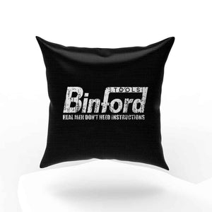 Binford Tools Funny Real Men Do Not Need Instructions Pillow Case Cover