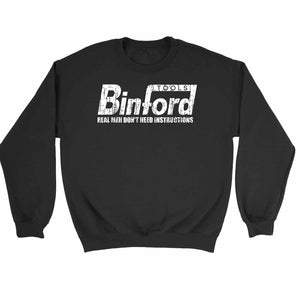 Binford Tools Funny Real Men Do Not Need Instructions Sweatshirt