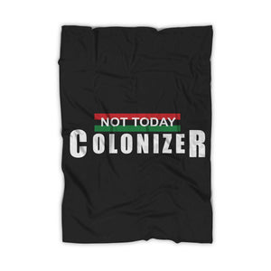Black Panther Not Today Colonizer Blanket