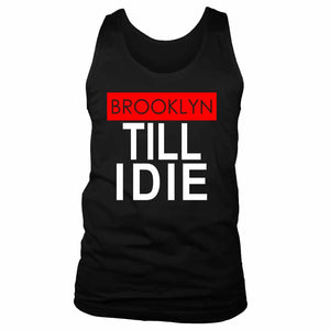 Brooklyn Till I Die Men's Tank Top