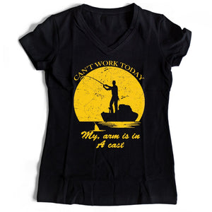 Can Nott Work Today My Arm Is In A Cast Women's V-Neck Tee T-Shirt