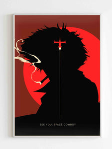 Cobwboy Bebop See You Space Cowboy Poster