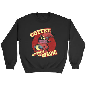 Coffee Improves My Magic Sweatshirt