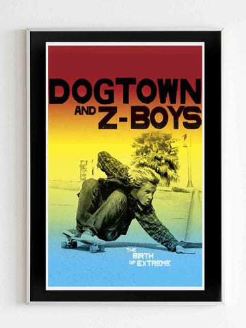 Dogtown And Z-Boys Extreme Skateboarding Poster