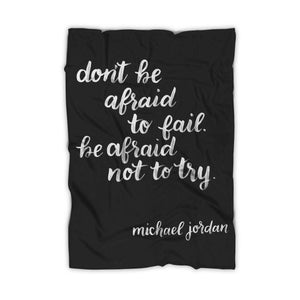 Dont Be Afraid Quotes Blanket
