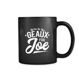 Eye On The Tiger Geaux For Joe 11oz Mug