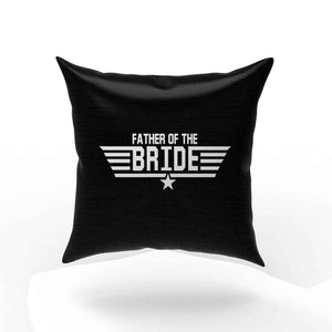 Father Of The Bride Pillow Case Cover