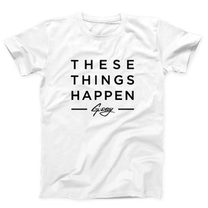 G Eazy These Things Happen Soon Men's T-Shirt