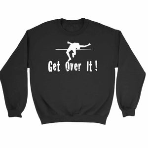 Get Over It High Jump Sweatshirt