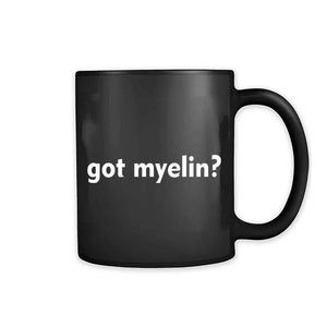 Got Myelin 11oz Mug