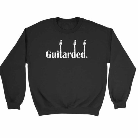 Guitarded Electric Guitar Music Band Funny Sweatshirt