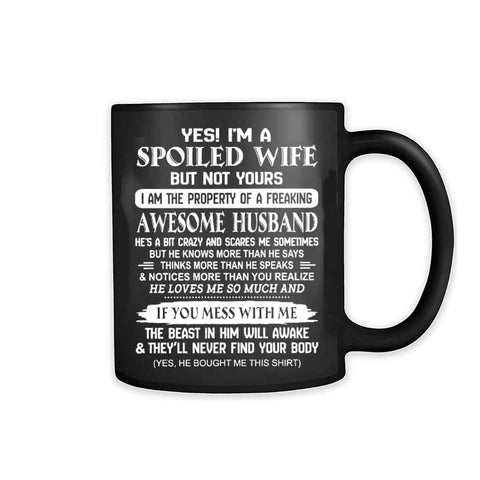 I Am A Spoiled Wife 11oz Mug