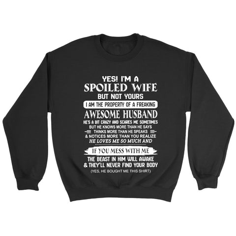 I Am A Spoiled Wife Sweatshirt