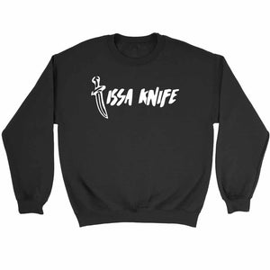 Issa Knife 21 Savage Issa Wife Sweatshirt