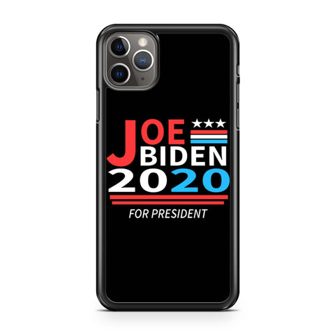 Joe Biden 2020 For President iPhone 11 Pro Max Case