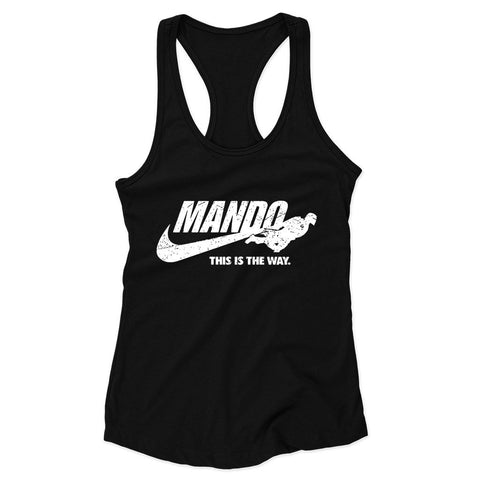 Just Mando It This Is The Way Woman's Racerback Tank Top