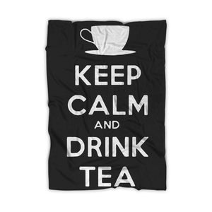 Keep Calm And Drink Tea Blanket