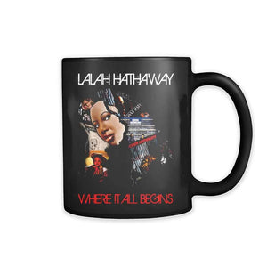 Lalah Hathaway Where It All Begins 11oz Mug