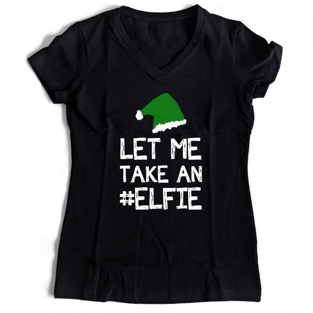 Let Me Take An Elfie Women's V-Neck Tee T-Shirt