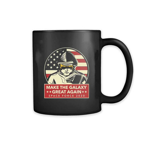 Make Galaxy Great Again Space Force 2020 11oz Mug