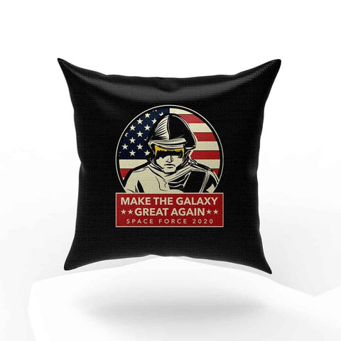 Make Galaxy Great Again Space Force 2020 Pillow Case Cover