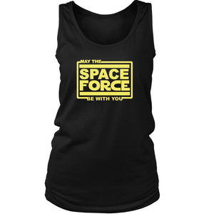 May The Space Force Be With You Women's Tank Top