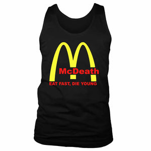 Mcdeath Mcd Parody Eat Fast Die Young Men's Tank Top