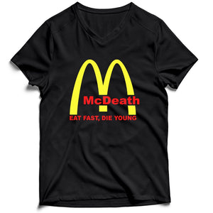 Mcdeath Mcd Parody Eat Fast Die Young Men's V-Neck Tee T-Shirt