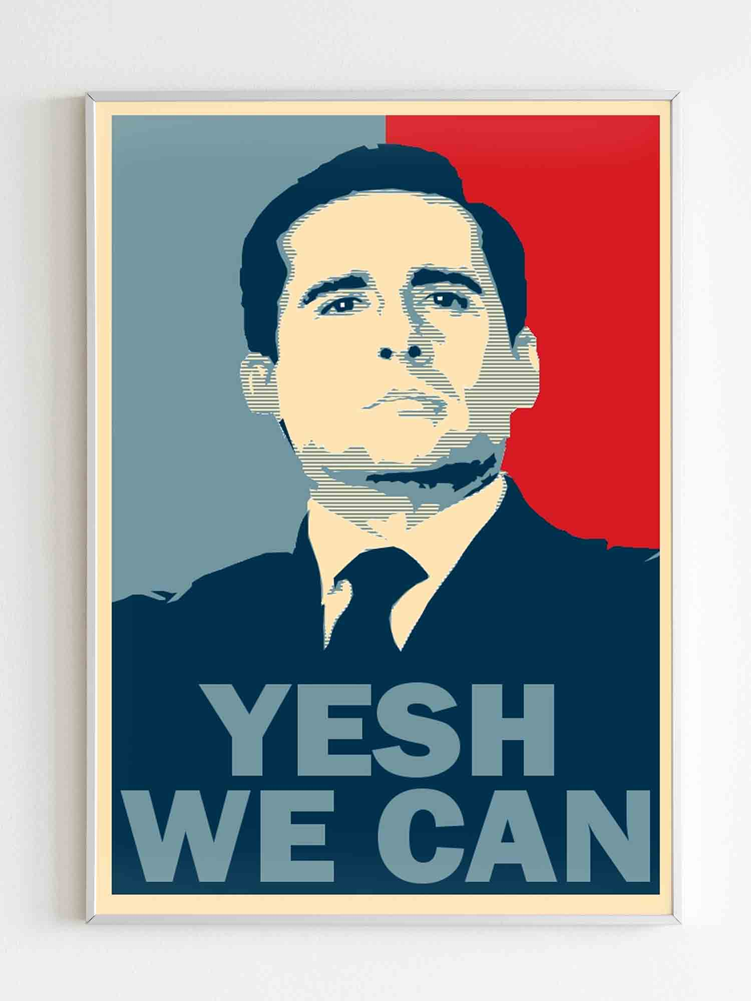 Michael Scott Yesh We Can Poster
