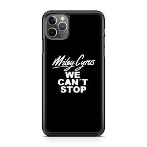 Miley Cyrus We Cant Stop Logo iPhone 11 Pro Max Case