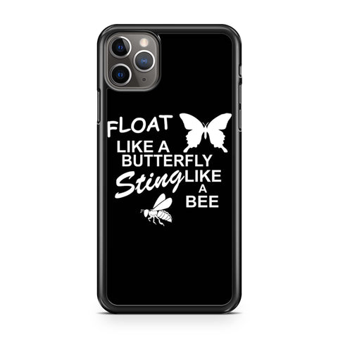Muhammad Ali Float Like A Butterfly Sting Like A Bee iPhone 11 Pro Max Case