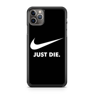 Nike Logo Just Die iPhone 11 Pro Max Case