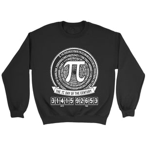 Pi Day Of The Century Sweatshirt